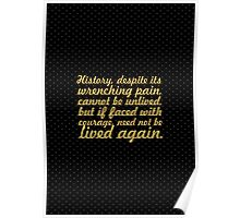 "History, deposite its... ""Maya Angelou"" Inspirational Quote Poster"