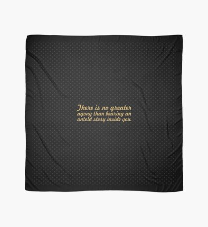 """There is no greater... """"Maya Angelou"""" Inspirational Quote Scarf"""