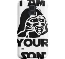 I am your son Samsung Galaxy Case/Skin