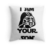 I am your son Throw Pillow