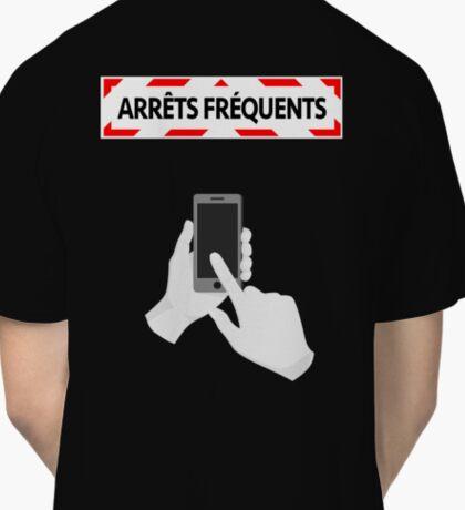 Arrêts fréquents - Smartphone Classic T-Shirt