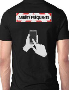 Arrêts fréquents - Smartphone Unisex T-Shirt