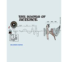 the sounds of science Photographic Print