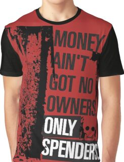 "Money Ain't Got No Owners - ""The Wire"" - Dark Graphic T-Shirt"