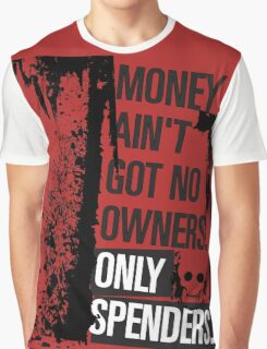 """Money Ain't Got No Owners - """"The Wire"""" - Dark Graphic T-Shirt"""