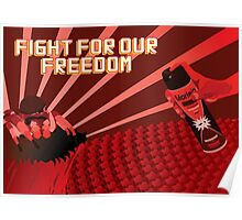 Fight for our Freedom Poster