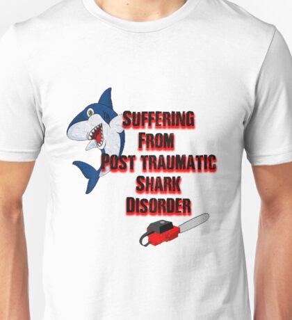 Post traumatic shark Disorder Unisex T-Shirt