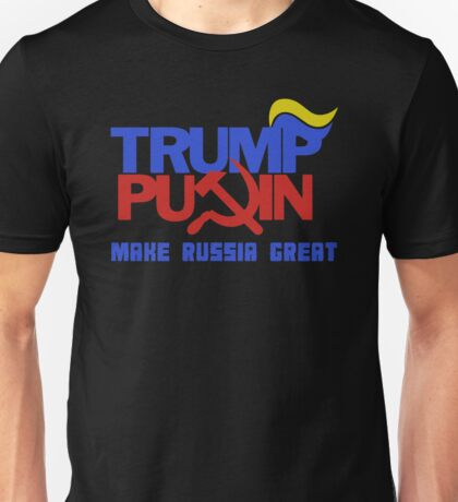 Trump Putin 2016 - Make Russia Great Again Unisex T-Shirt