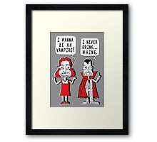 I Never Drink Whine Framed Print