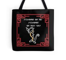 Dishonor on you cow! Tote Bag