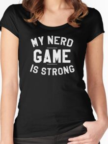 Nerd Game Is Strong Women's Fitted Scoop T-Shirt