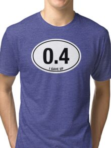 EURO STICKER - I GAVE UP Tri-blend T-Shirt
