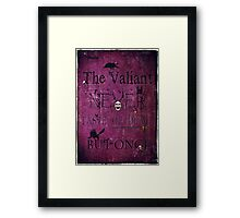 The Valiant Framed Print