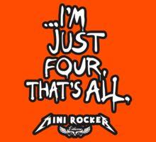 ...I'm just four, that's all. Mini Rocker Kids Clothes
