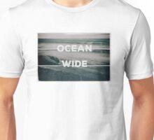 Ocean Wide Unisex T-Shirt
