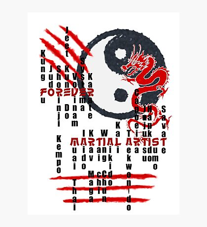 Forever Martial Artist Photographic Print