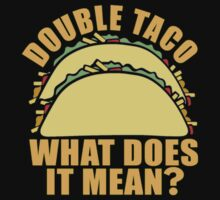 Double Taco Funny Food One Piece - Long Sleeve
