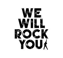 We Will Rock You Photographic Print