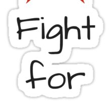 Fight for the Families Sticker