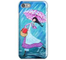 I will dance through the rain with you iPhone Case/Skin