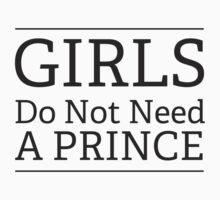 Girls Do Not Need a Prince One Piece - Short Sleeve
