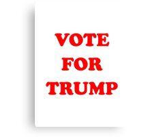 VOTE FOR TRUMP Canvas Print