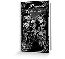 HP Lovecraft vs Aleister Crowley Greeting Card