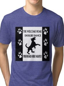 THE WELCOME HOME DOGGIE DANCE THROW PILLOW & TOTE BAG Tri-blend T-Shirt