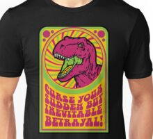 Sudden but Inevitable Betrayal Unisex T-Shirt