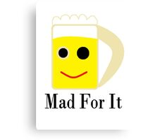 Mad For It Canvas Print