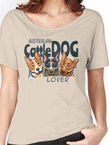 Australian Cattle Dog Lover Women's Relaxed Fit T-Shirt