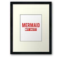 Mermaid off duty Framed Print