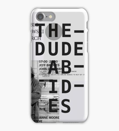 THE DUDE ABIDES (THE BIG LEBOWSKI) iPhone Case/Skin
