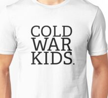 Cold War Kids Unisex T-Shirt