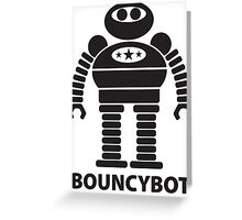 BOUNCYBOT (black) Greeting Card