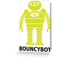 BOUNCYBOT (green) Greeting Card