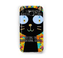 It's never your successful friends posting the inspirational quotes :) Samsung Galaxy Case/Skin