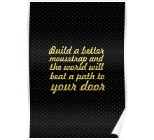 """Build a better... """"Ralph Waldo Emerson"""" Inspirational Quote Poster"""