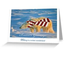 Walking in a polar bear's wonderland Greeting Card
