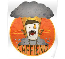 Caffiend Poster