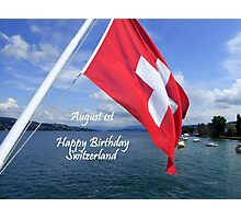 HAPPY BIRTHDAY SWITZERLAND Photographic Print