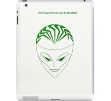 Even Superheroes Can Be Disabled iPad Case/Skin