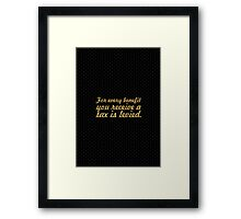 "For every benefit... ""Ralph Waldo Emerson"" Inspirational Quote Framed Print"