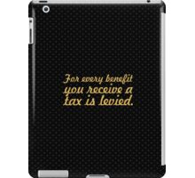 "For every benefit... ""Ralph Waldo Emerson"" Inspirational Quote iPad Case/Skin"