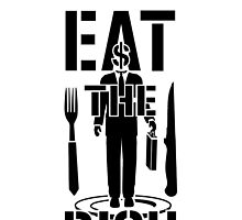 Eat The Rich - Large Print by riotgear