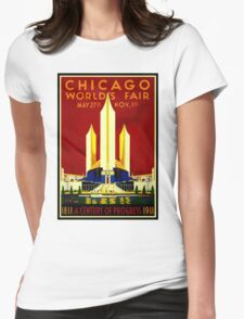 """""""CHICAGO WORLDS FAIR"""" Vintage (1933) Advertising Print Womens Fitted T-Shirt"""