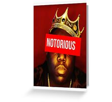 "Biggie ""Notorious King"" Supreme  Greeting Card"