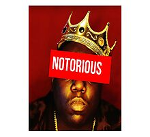 "Biggie ""Notorious King"" Supreme  Photographic Print"