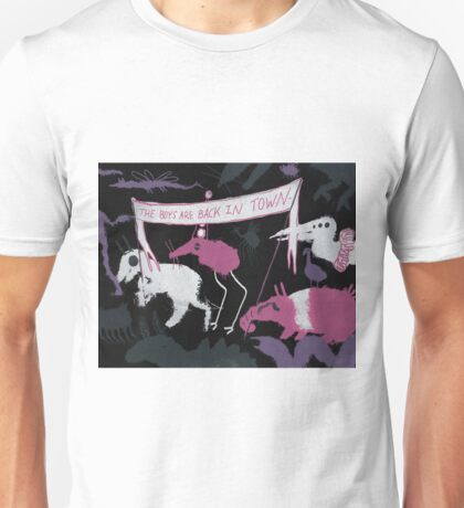 THE BOYS ARE BACK IN TOWN  Unisex T-Shirt