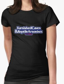Furnished Caves And Reptile Arsonists Womens Fitted T-Shirt